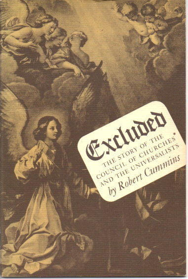 Image for Excluded :  The Story of the Federal Council of Churches and the Universalists