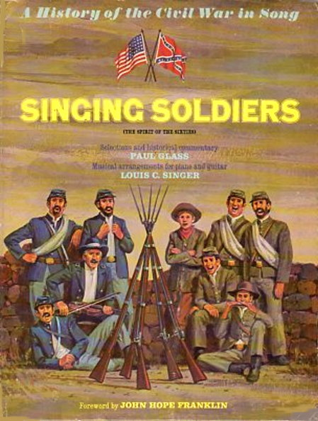 Image for Singing Soldiers :  A History of the Civil War in Song