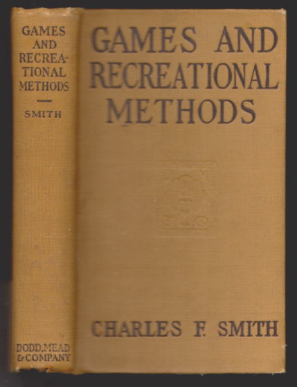 Image for Games and Recreational Methods :  For Clubs, Camps and Scouts, with 442 Illustrations and Diagrams