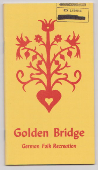 Image for Golden Bridge :  German Folk Recreation