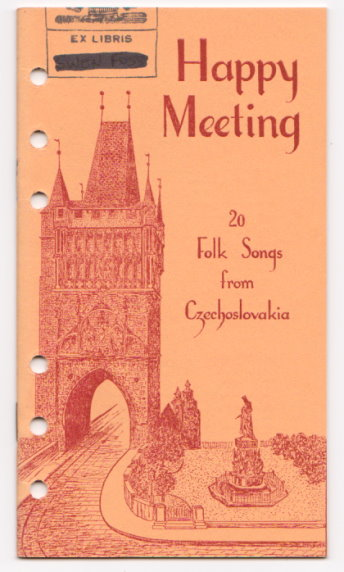 Image for Happy Meeting :  20 Folk Songs from Czechoslovakia