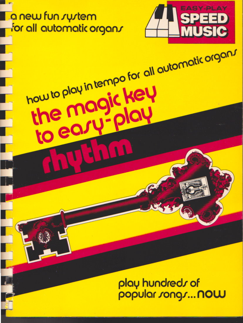 Image for Magic Key to Easy Play, The, Easy Play Speed Music :  Rhythm, Special Effects, Hymns for Organ, Rhythm and Moods, Top Pops