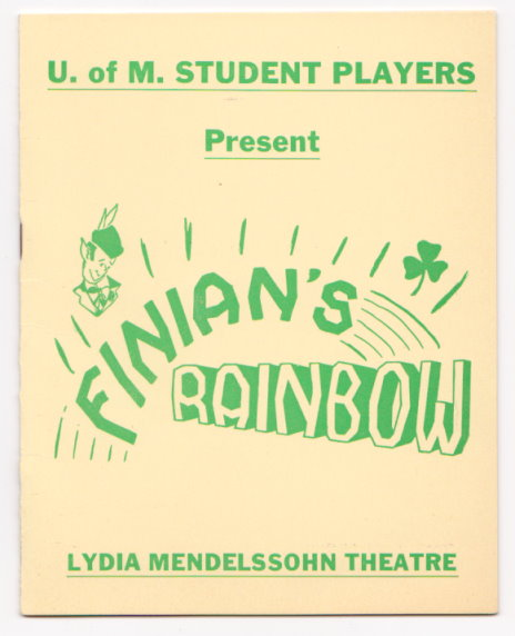 Image for University of Michigan Student Players Present :  Finian's Rainbow, Lydia Mendelssohn Theatre