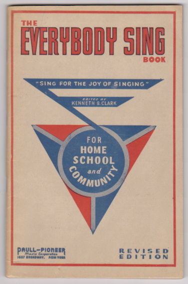 Image for Everybody Sing Book, The, Revised Edition :  A Real American Collection of Songs for Group Singing in the School, Home and Community