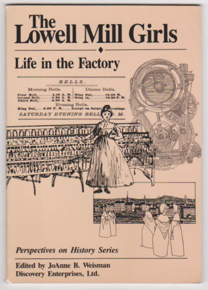 Image for Lowell Mill Girls, the :  Life in the Factory