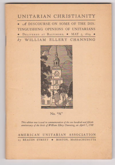Image for Unitarian Christianity, Or, the Baltimore Sermon :  A Discourse on Some of the Distinguishing Opinions of Unitarians, Delivered at Baltimore, May 5, 1819