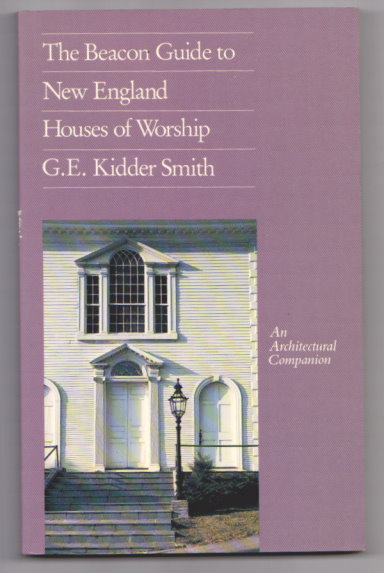 Image for Beacon Guide to New England Houses of Worship, the :  An Architectural Companion