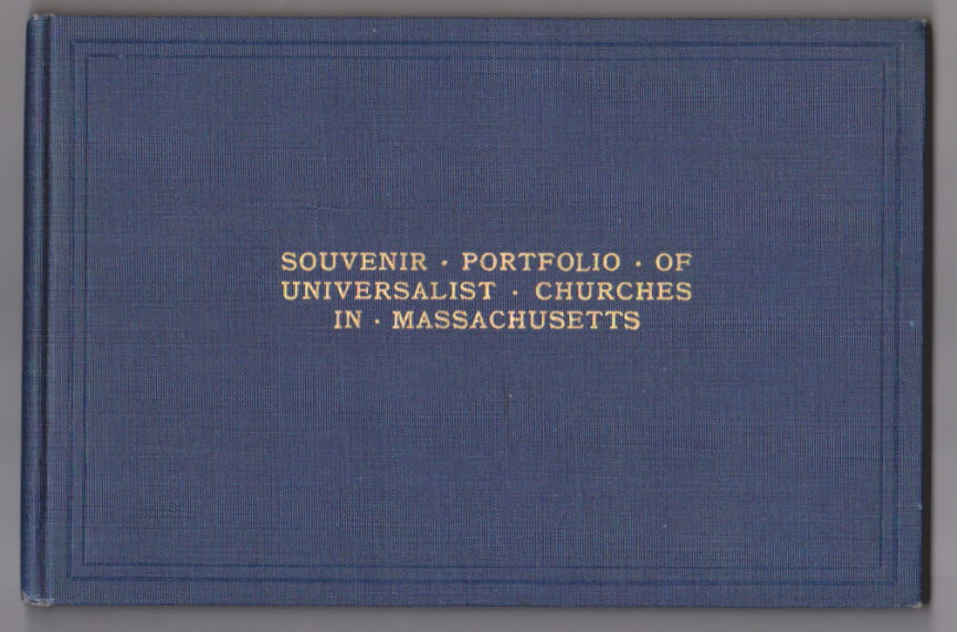 Image for Souvenir Portfolio of Universalist Churches in Massachusetts :  With 114 Photographs