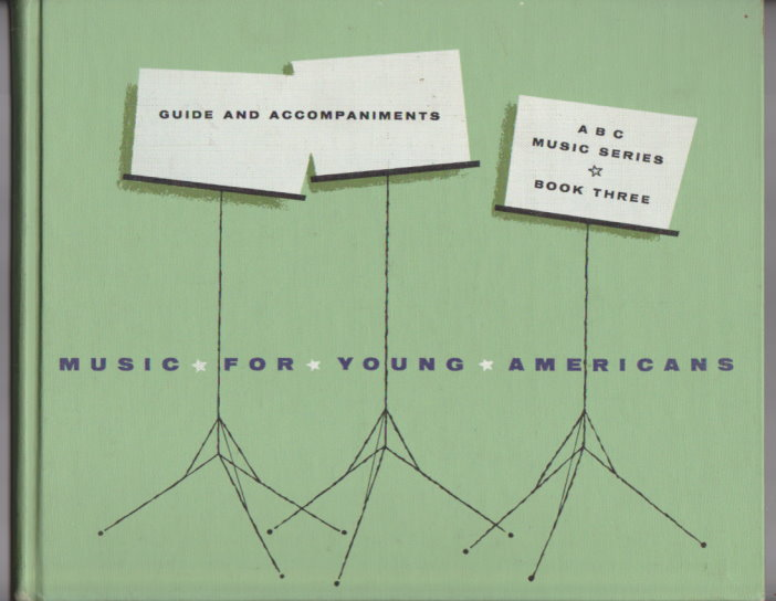 Image for Music for Young Americans, Book 3, TE :  ABC Music Series, Book Three, Teacher's Annotated Edition