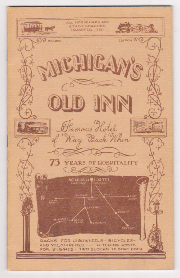Image for Michigan's Old Inn :  Hotel Schuch, a Grandfather Among the Inns of Michigan