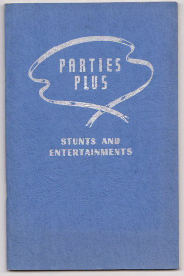 Image for Parties Plus :  Stunts and Entertainments