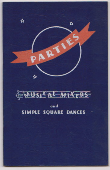 Image for Parties :  Musical Mixers and Simple Square Dances