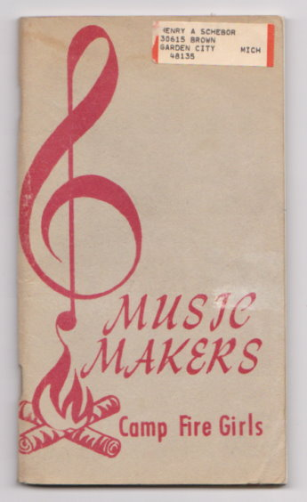 Image for Music Makers :  Camp Fire Girls