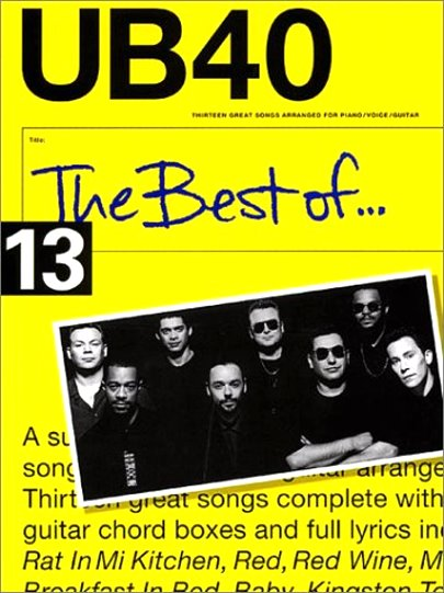 Image for Best of UB40, the :  Thirteen Great Songs Arranged for Piano, Voice, Guitar