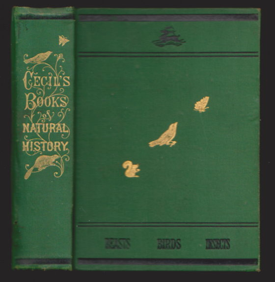 Image for Cecil's Books of Natural History :  Part 1 Beasts, Part 2 Birds, Part 3 Insects, Profusely Illustrated