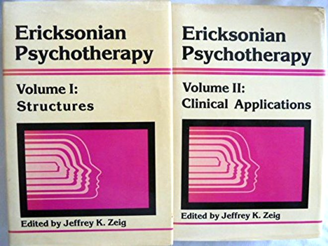 Image for Ericksonian Psychotherapy, Complete in 2 Volumes :  Volume 1 Structures, Volume 2 Clinical Applications