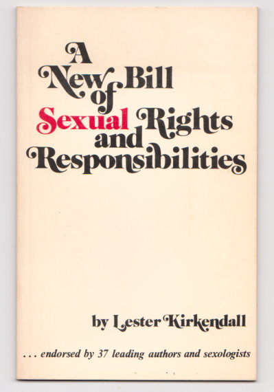 Image for New Bill of Sexual Rights and Responsibilities, a :  Endorsed by 37 Leading Authors and Sexologists