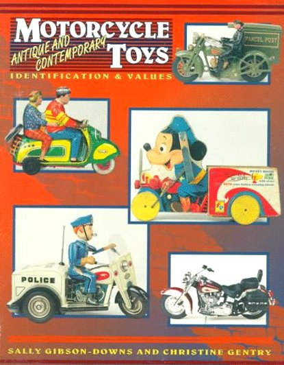 Image for Motorcycle Toys :  Antique and Contemporary, Identification and Values