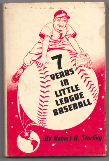 Image for Seven Years in Little League Baseball