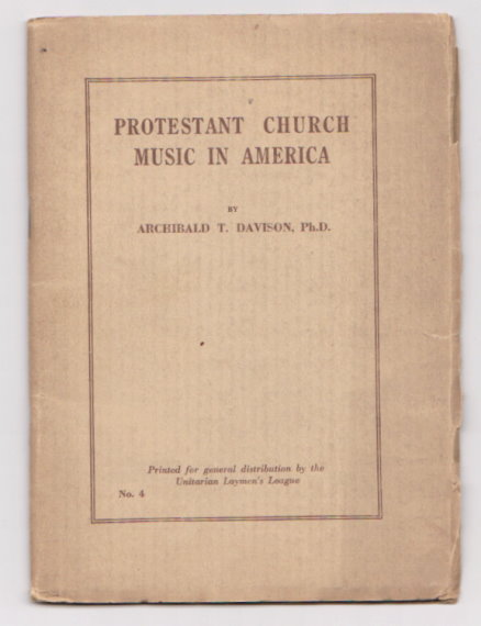 Image for Protestant Church Music in America :  Unitarian Layman's League