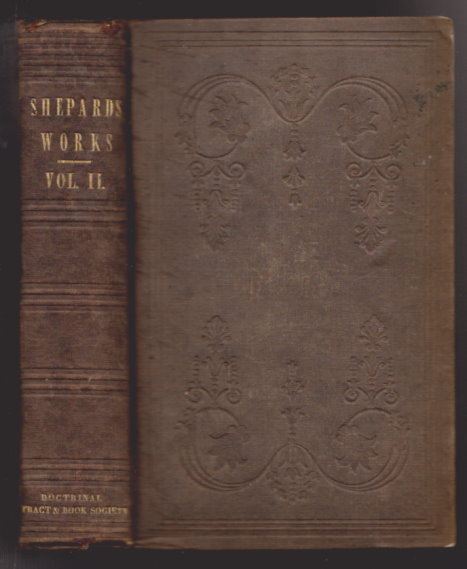 Image for Works of Thomas Shepard, the :  Volume 2