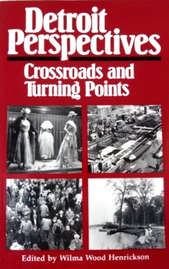 Image for Detroit Perspectives :  Crossroads and Turning Points