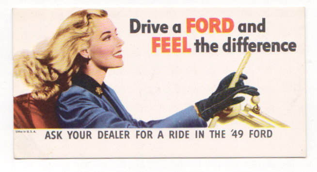 Image for Drive a Ford and Feel the Difference :  Ask Your Dealer for a Ride in the 49 Ford (Advertising Blotter)