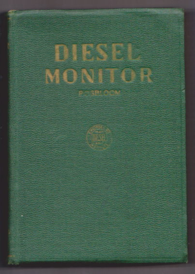 Image for Diesel Monitor :  For Engineering Instruction on Stationary, Marine, Locomotive, Automotive, Aero, Tractors and Portable Diesel Engines
