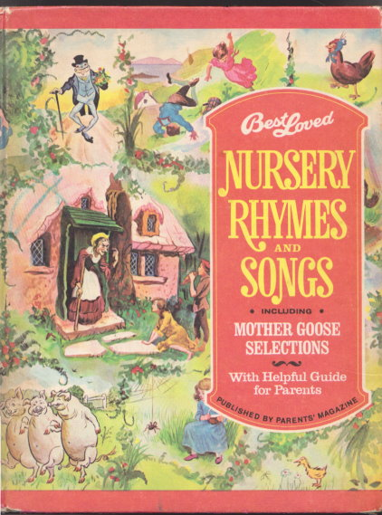 Image for Best Loved Nursery Rhymes and Songs :  Including Mother Goose Selections, with Helpful Guide for Parents