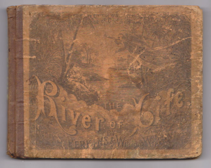 Image for River of Life, for Our Sunday Schools. the :  A Superior and Rich Collection of New and Popular Music, Consisting of Choruses, Part Songs, Solos, Duets, etc