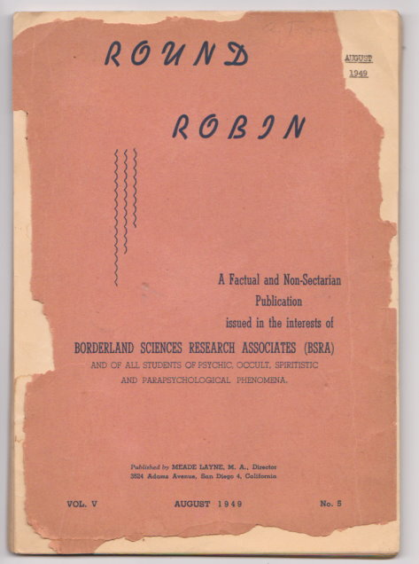 Image for Round Robin, Volume 5, Number 5, August 1949 :  A Factual and Non-Sectarian Publication Issued in the Interests of Borderland Science Research Associates