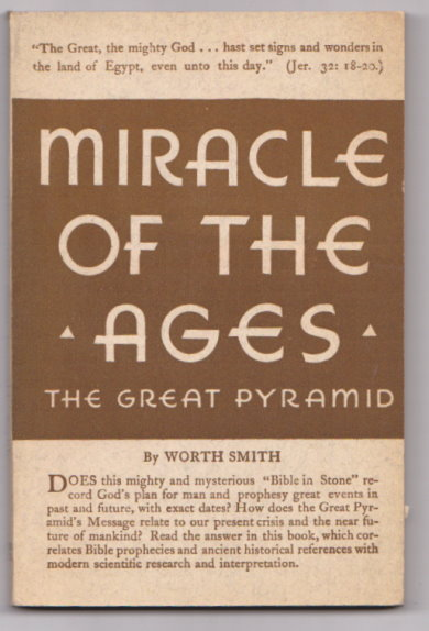Image for Miracle of the Ages :  The Great Pyramid of Gizeh