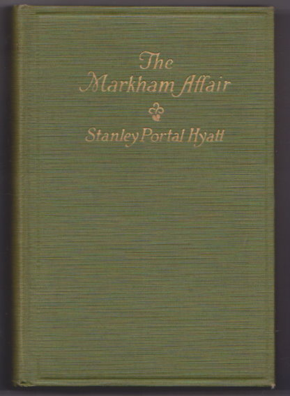 Image for Markham Affair, the :   (1e, 1st Edition, 1925)