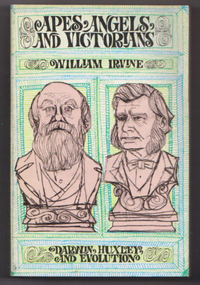 Image for Apes, Angels and Victorians :  The Story of Darwin, Huxley and Evolution