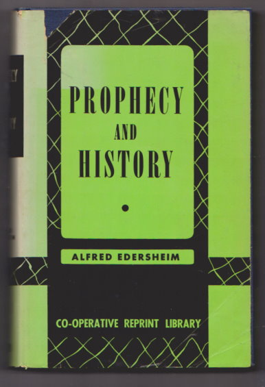 Image for Prophecy and History in Relation to the Messiah :  The Warburton Lectures for 1880-1884