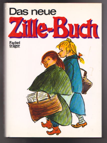 Image for Das Neue Zille-Buch :  New Book of Heinrich Zille