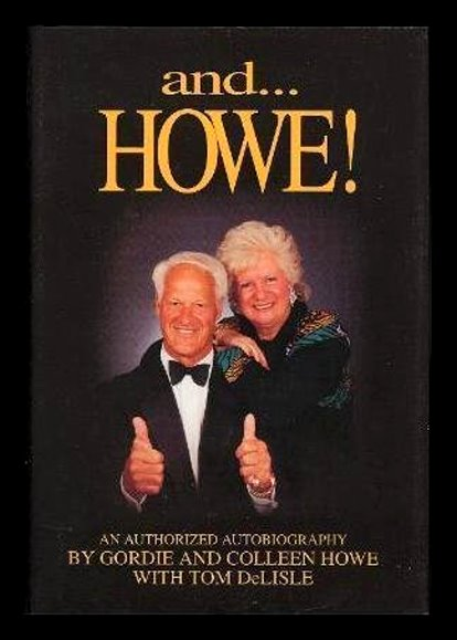 Image for And . . . Howe ! :  An Authorized Autobiography (Signed 1st Edition)