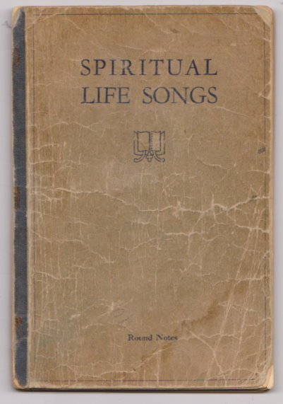 Image for Spiritual Life Songs :  Round Notes