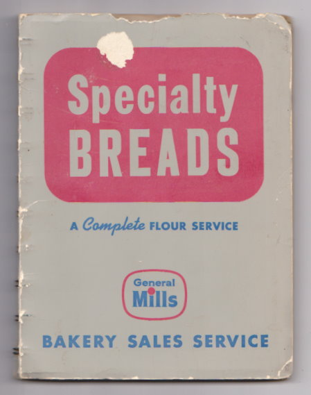 Image for Specialty Breads :  A Complete Flour Service and Specialty Bread Formulas
