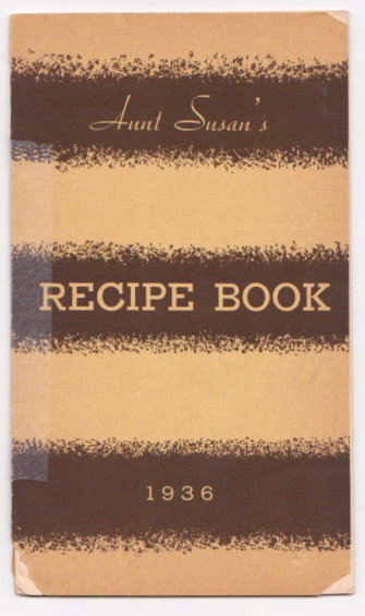Image for Aunt Susan's Recipe Book, 1936 :  Souvenir of the Sixth Annual Oklahoman-Times-WKY Cooking School