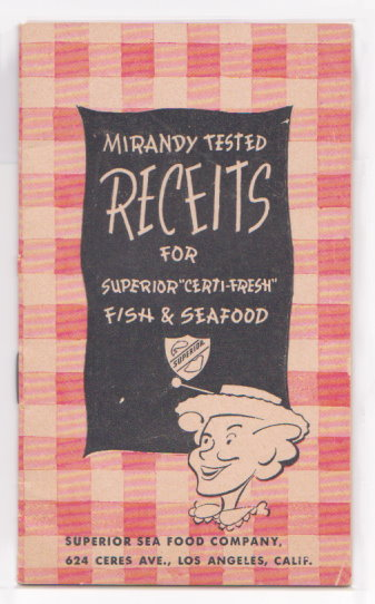 Image for Mirandy Tested Receits :  Recipes for Superior Certi-Fresh Fish and Seafood