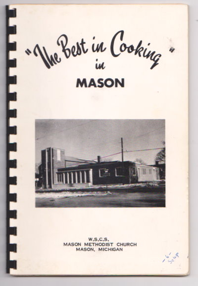 Image for Best in Cooking, the :  Mason Methodist Church, Mason, Michigan