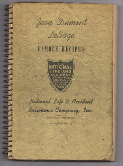 Image for Jean Dumont Le Sage :  1000 Famous Recipes, National Life and Accident Insurance Company
