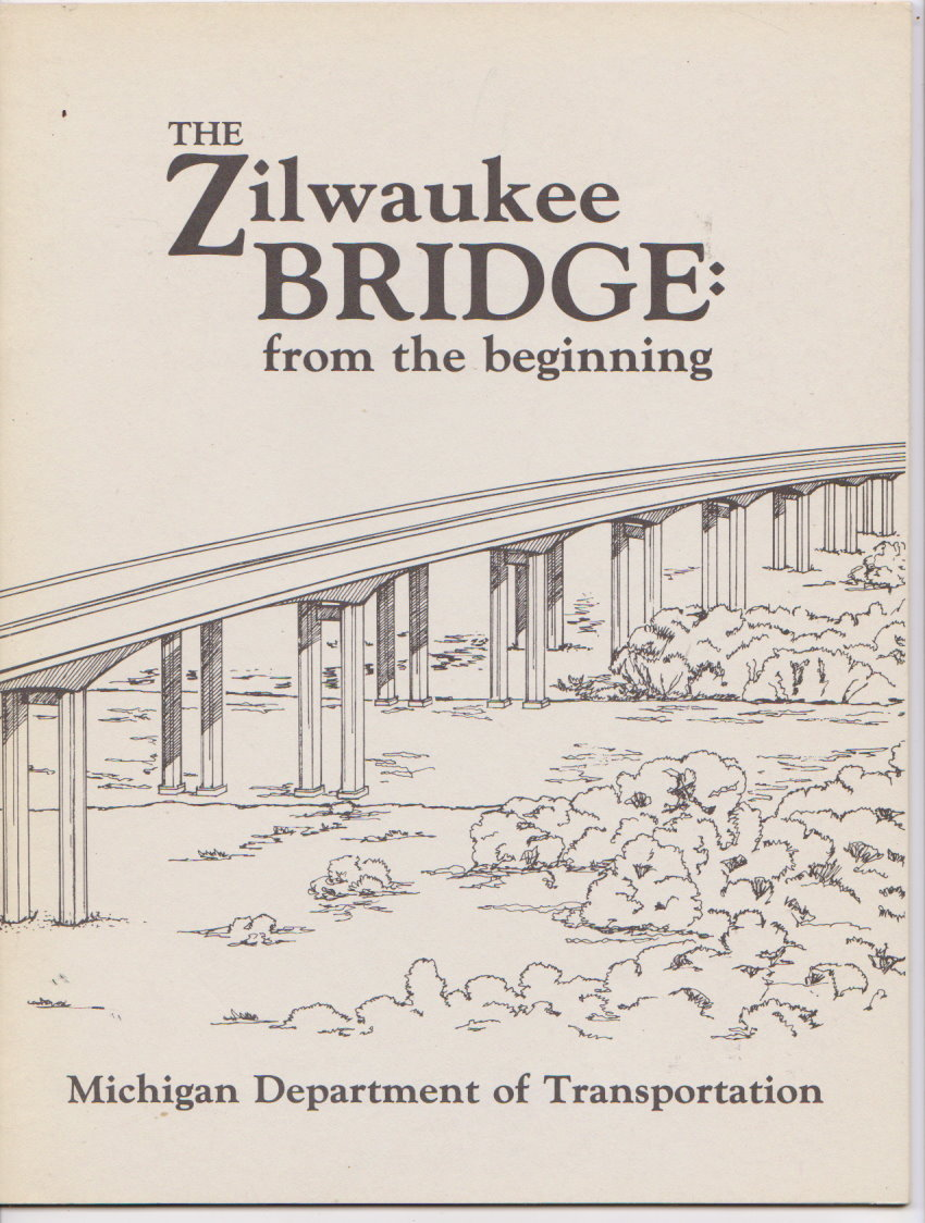 Image for Zilwaukee Bridge, the :  From the Beginning