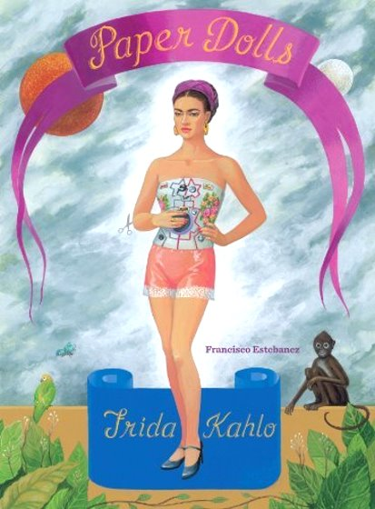 Image for Frida Kahlo Paper Dolls :  Parallel English and Spanish Text