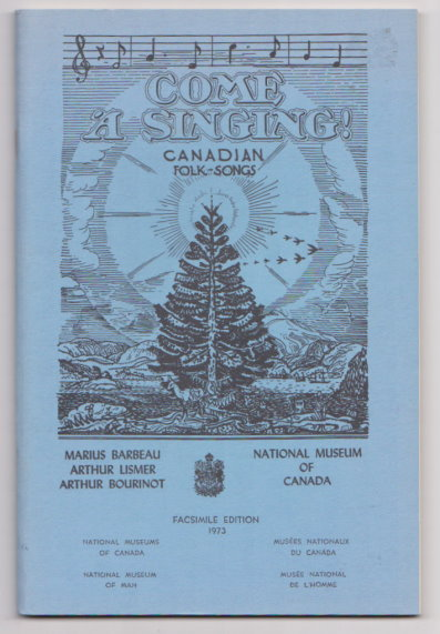 Image for Come a Singing ! :  Canadian Folk Songs