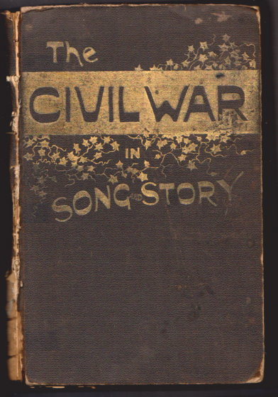 Image for Civil War in Song and Story, the :  1860-1865
