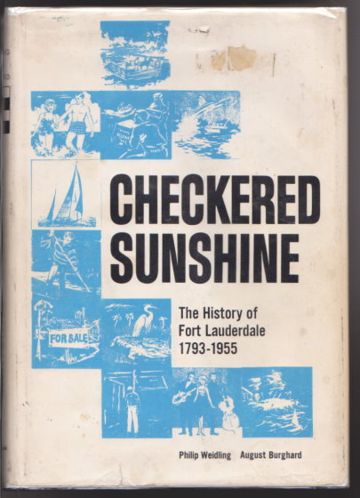 Image for Checkered Sunshine :  The Story of Fort Lauderdale, 1793-1955