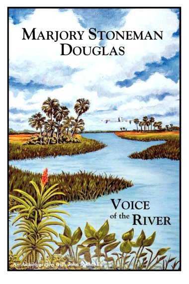 Image for Marjory Stoneman Douglas :  Voice of the River, an Autobiography