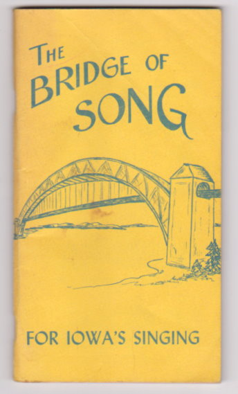 Image for Bridge of Song, the :  For Iowa's Singing